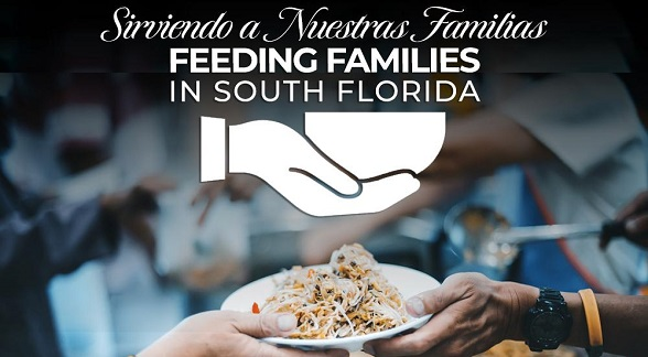 Sirviendo Nuestras Familias Feeding Families in South Florida
